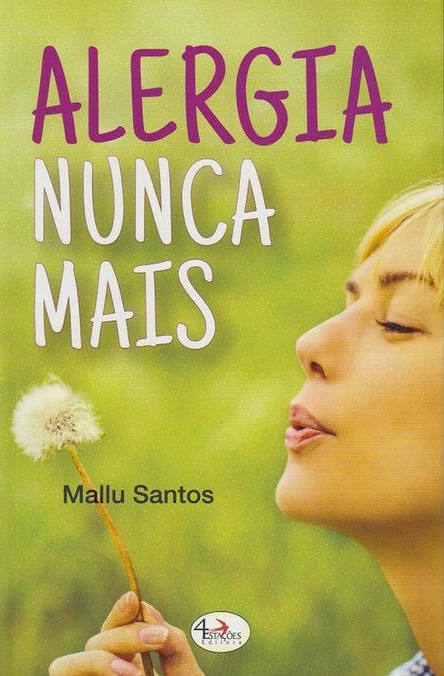 Alergia Nunca Mais de Mallu Santos