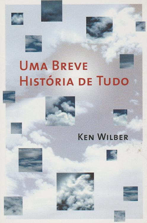 Uma Breve História de Tudo de Ken Wilber
