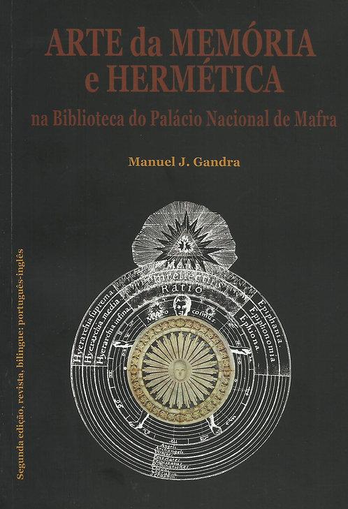 Arte da Memória e Hermética de Manuel J. Gandra