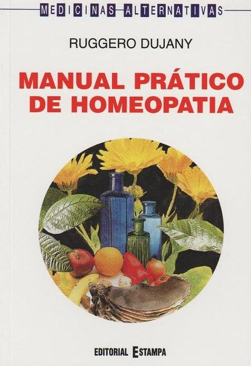 Manual Prático de Homeopatia de Ruggero Dujany