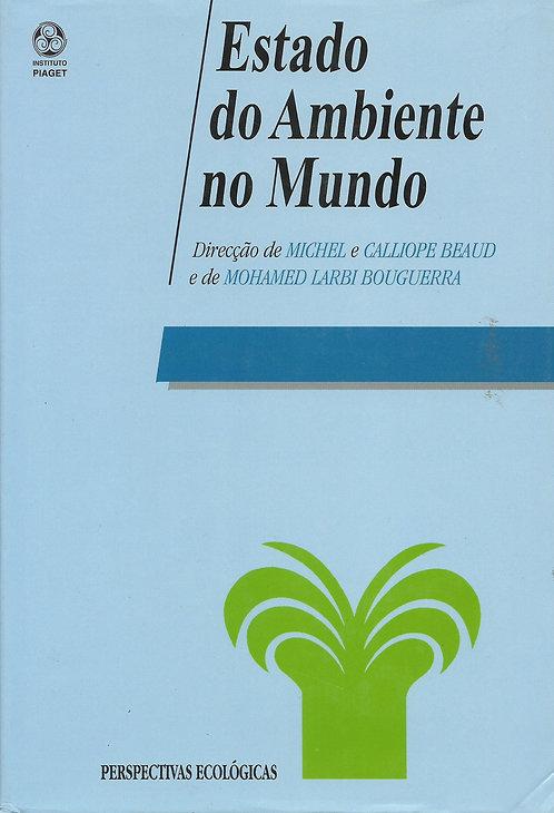 Estado do Ambiente no Mundo de Michel Beaud, Mohamed Larbi Bouguerra e Calliope