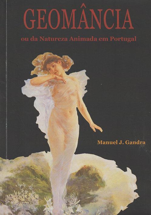 Geomância ou da Natureza Animada em Portugal de Manuel J. Gandra