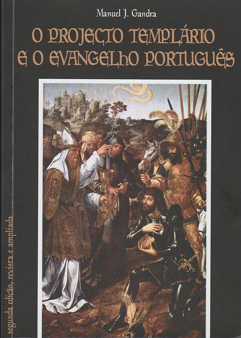 O Projecto Templário e o Evangelho Português de Manuel J. Gandra