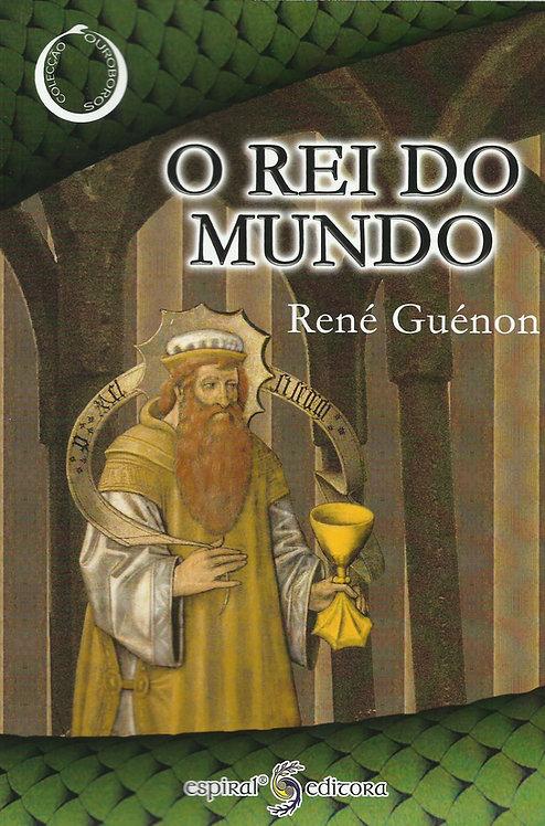 O Rei do Mundo de René Guénon