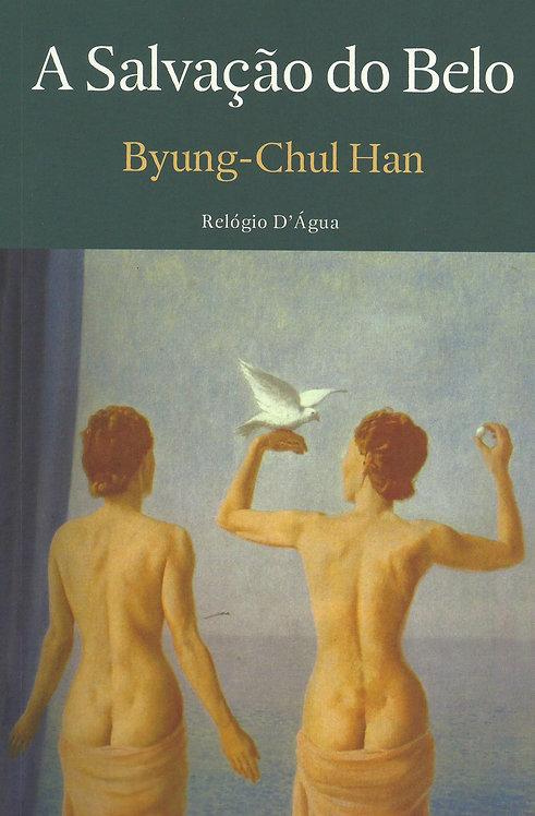A Salvação do Belo de Byung-Chul Han