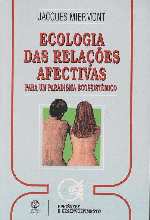 Ecologia das Relações Afectivas  de Jacques Miermont