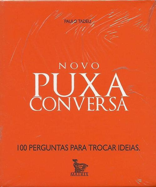 Novo Puxa Conversa de Paulo Tadeu