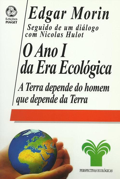 O Ano I da Era Ecológica de Nicolas Hulot e Edgar Morin