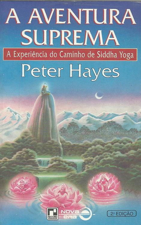 A Aventura Suprema de Peter Hayes