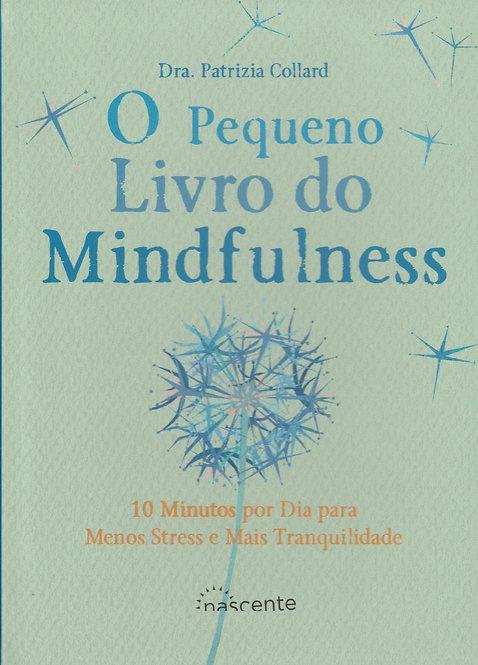 O Pequeno Livro do Mindfulness de Patrizia Collard