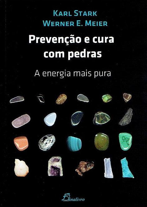 Prevenção e Cura com Pedras de Karl Stark e Werner E. Meier