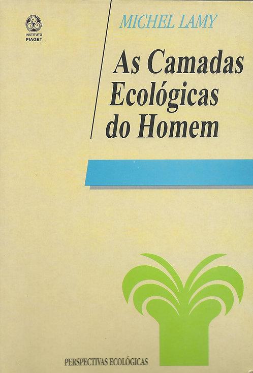 As Camadas Ecológicas do Homem de Michel Lamy