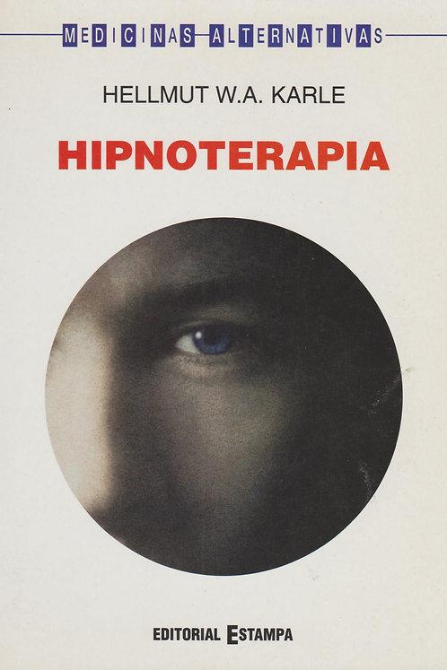 Hipnoterapia de Helmutt W. A. Karle