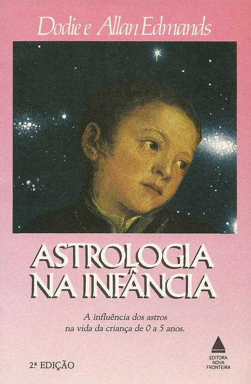 Astrologia na Infância de A. Edmands e Dodie Edmands