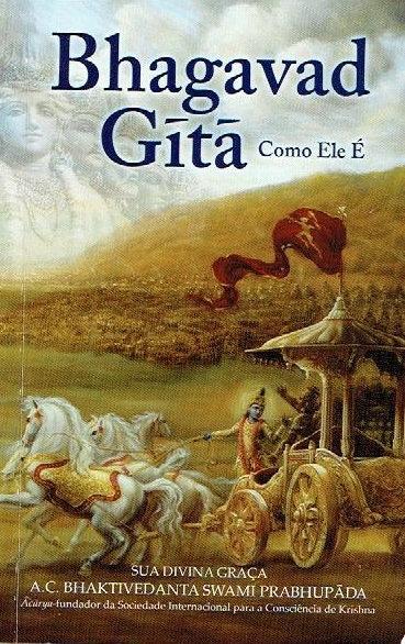 Bhagavad-Gitã como Ele é de A.C. Bhaktivedanta Swami Prabhupada