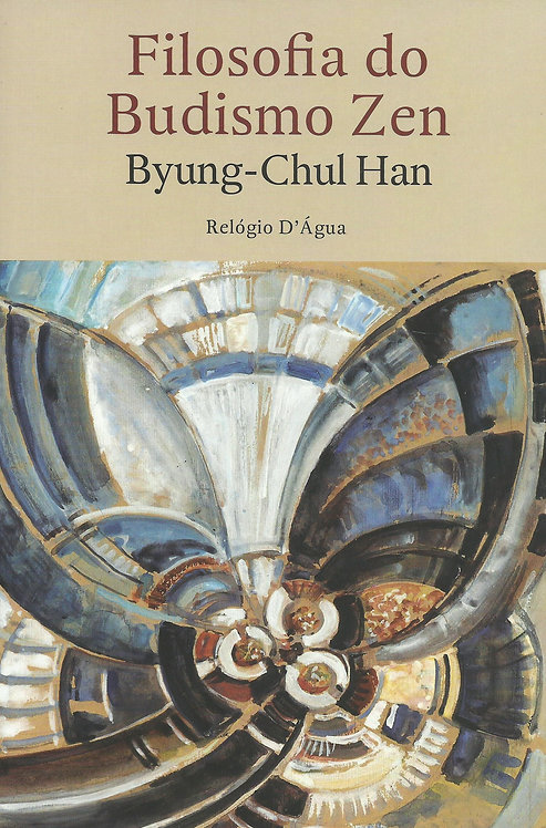 Filosofia do Budismo Zen de Byung-Chul Han