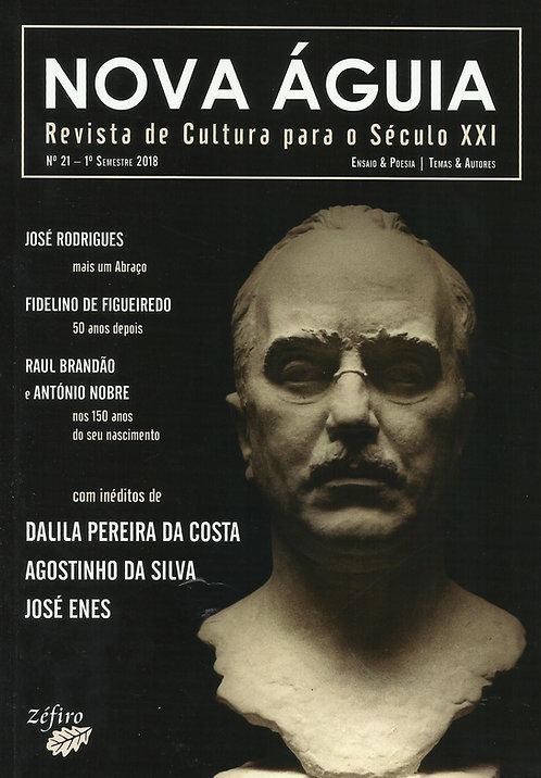 Nova Águia - Revista de Cultura para o Século XXI N.º 21 - 1º Semestre 2018