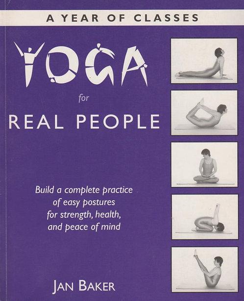 Yoga for Real People por Jan Baker