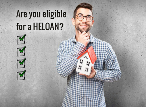 Are you Eligible for a Home Equity Loan (HELOAN)?