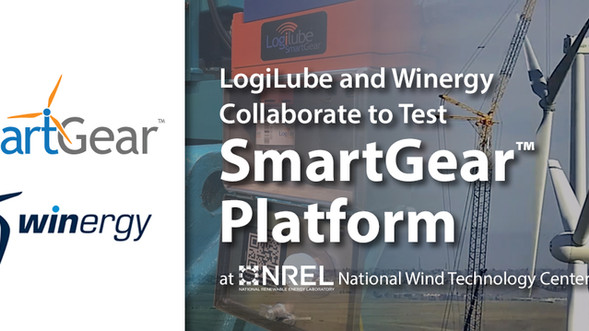 LogiLube and Winergy Collaborate to Test SmartGear™ Platform