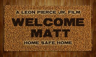 Welcome Matt Feature-Length Project