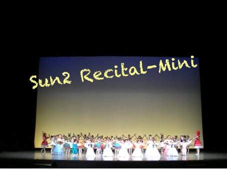 Sun2 Recital-Mini