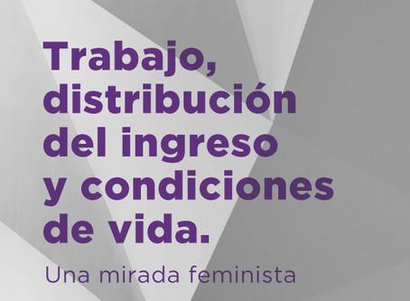 Trabajo, distribución del ingreso y condiciones de vida. Una mirada feminista