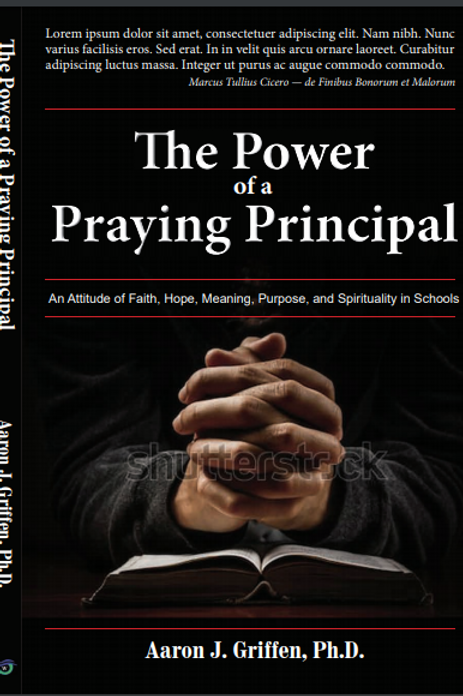 The Power of a Praying Principal                       Word and Deed Publishing