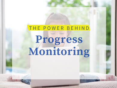 The Power Behind Progress Monitoring