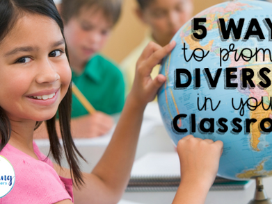 5 Ways to Celebrate Diversity in your Classroom