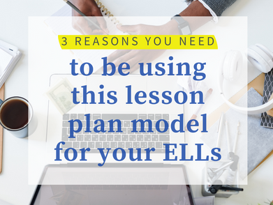 3 Reasons to Use the Gradual Release of Responsibility Model with your ELLs