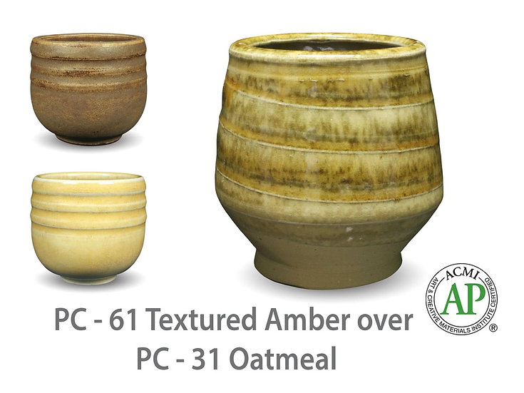 PC-61 Textured Amber OVER PC-31 Oatmeal Glazes