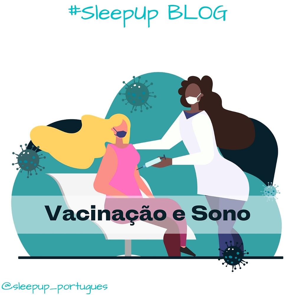 SleepUp Blog: Sono e vacinação contra Covid19