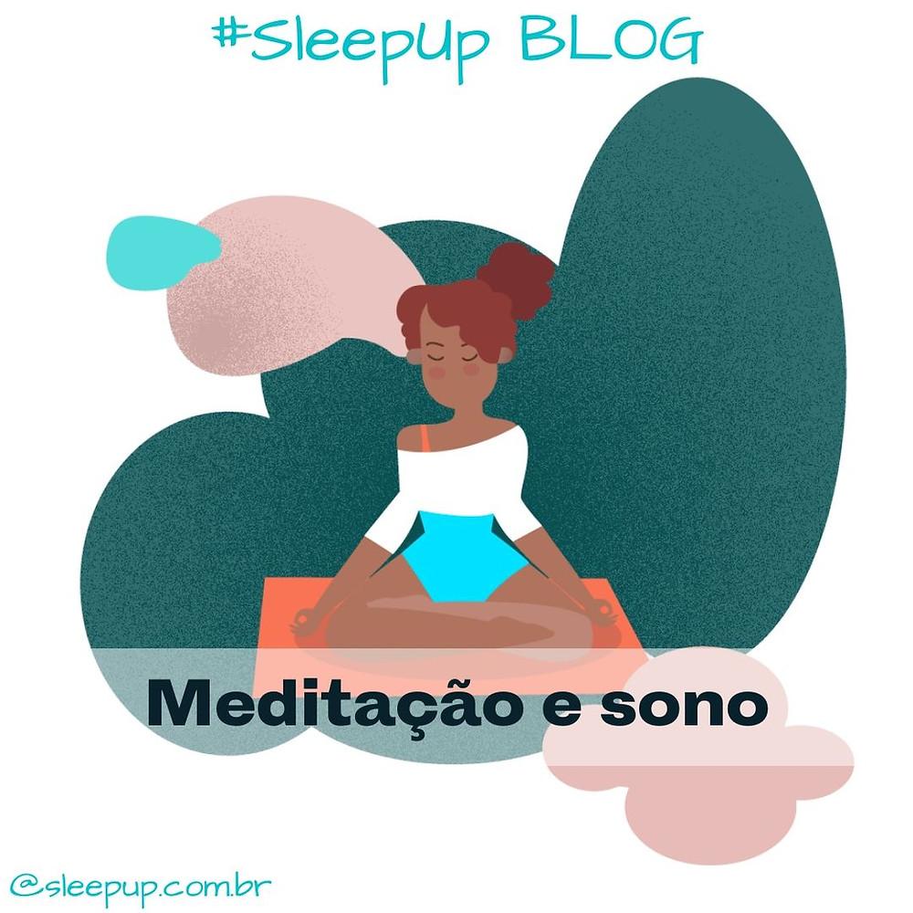 Blog da SleepUp: Como a meditação pode melhorar o seu sono