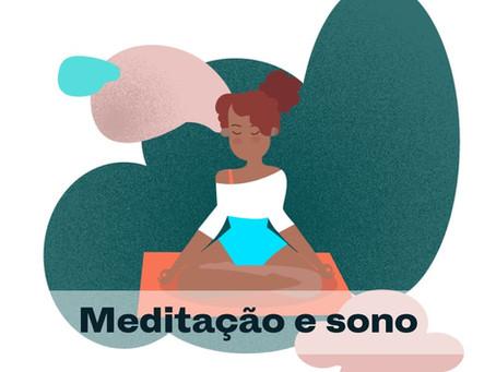 Meditação: Como ela pode melhorar o seu sono.
