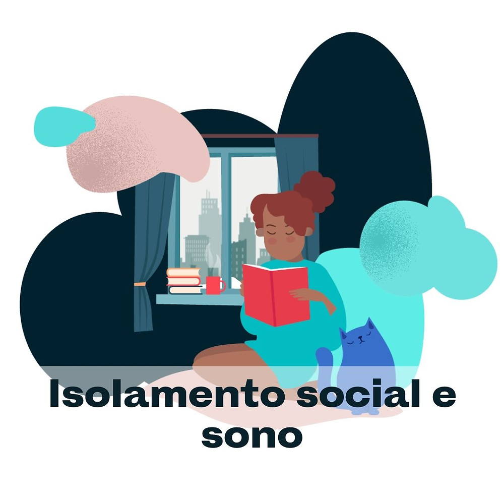 Blog da SleepUp: Isolamento social e sono