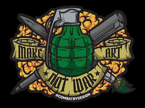 """""""Make Art, Not War"""" Die-cut Sticker"""