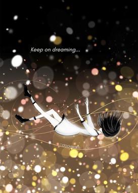 Keep on Dreaming...
