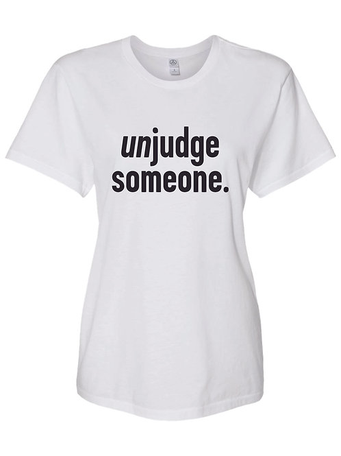 T-shirt: unjudge someone
