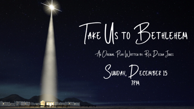 Take us to Bethlehem