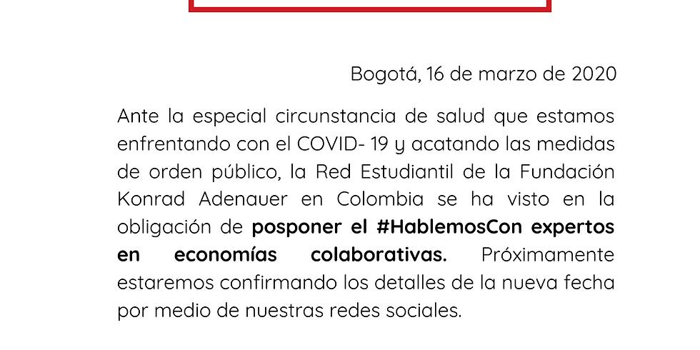 HABLEMOS CON EXPERTOS EN ECONOMÍAS COLABORATIVAS