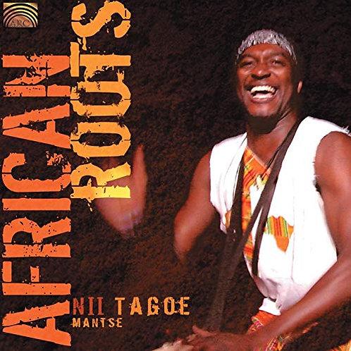 Nii Tagoe's African Roots Album