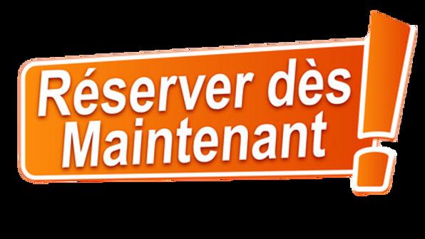 RESERVEZ-DES-MAINTENANT-removebg-preview