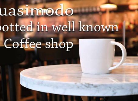 Quasimodo Spotted in Coffee Shop