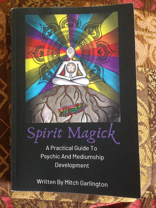 Signed Version Of Spirit Magick - A Practical Guide To Psychic & Mediumship
