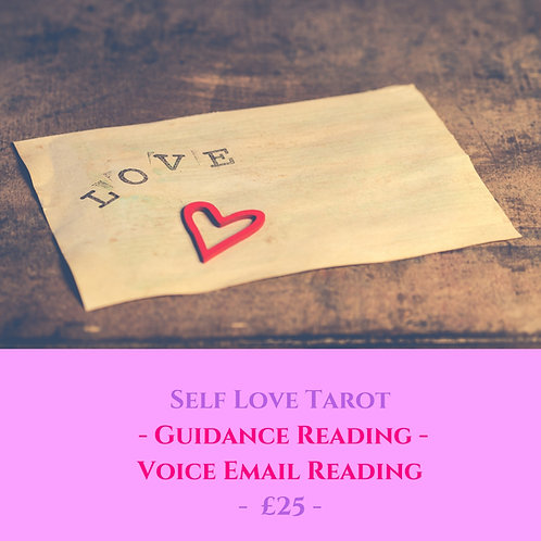 Self Love - Tarot Guidance  - Voice Recorded Email Reading