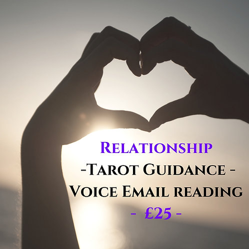 Relationship - Tarot Guidance - Voice Email Reading