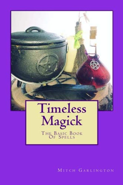 Signed Version Of Timeless Magick - The Basic Book Of Spells