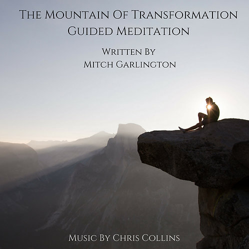 The Mountain Of Transformation - Guided Meditation CD