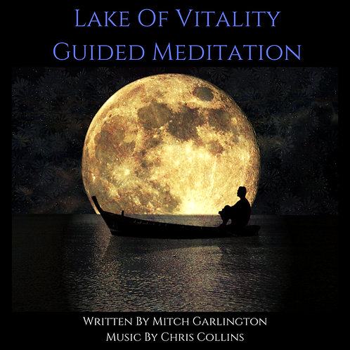 Lake Of Vitality - Guided Meditation - Audio Download